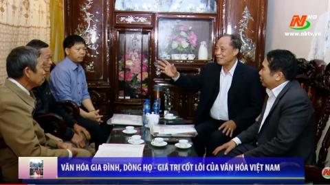 Văn hóa và đời sống: Văn hóa gia đình, dòng họ - Giá trị cốt lõi của văn hóa Việt Nam