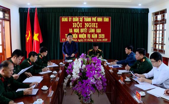 Đảng ủy Quân sự TP Ninh Bình ra nghị quyết lãnh đạo thực hiện nhiệm vụ năm 2021