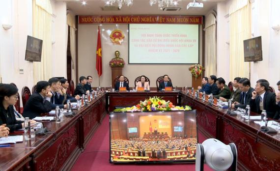 Hội nghị trực tuyến toàn quốc triển khai công tác bầu cử đại biểu Quốc hội khóa XV