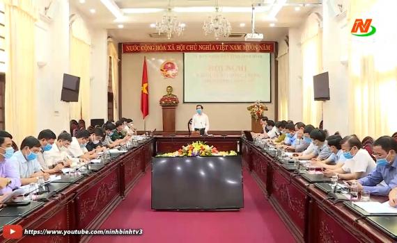 Họp khẩn Ban Chỉ đạo phòng, chống dịch bệnh Covid-19 tỉnh Ninh Bình