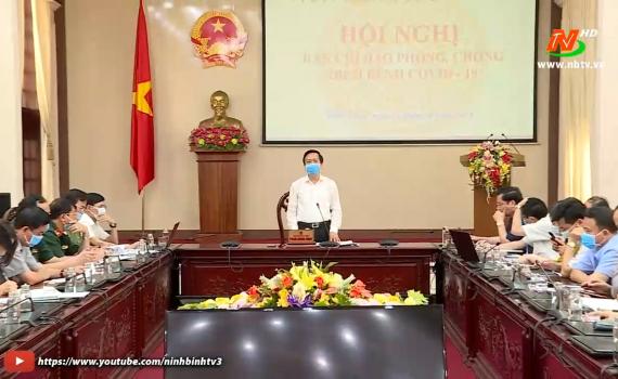 Thông báo kết luận của Chủ tịch UBND tỉnh về tăng cường phòng chống dịch covid-19