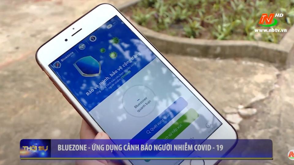 BLUEZONE - Ứng dụng cảnh báo người nhiễm Covid-19