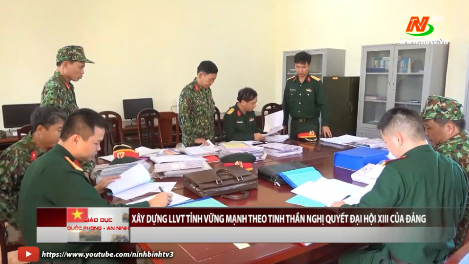 Giáo dục quốc phòng an ninh: Xây dựng lực lượng vũ trang tỉnh vững mạnh theo tinh thần Nghị quyết XIII của Đảng.