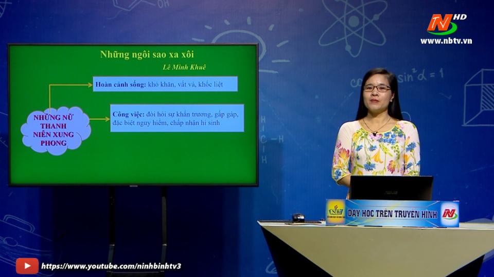 Môn Ngữ văn - Lớp 9: Những ngôi sao xa xôi (tiết 2)  Dạy học trên Truyền hình