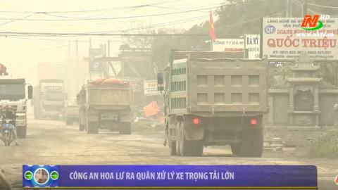 ATGT vì bình yên cuộc sống: Công an Hoa Lư ra quân kiểm soát xe trọng tải lớn