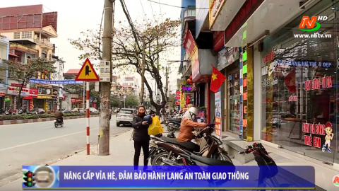 ATGT vì bình yên cuộc sống: Nâng cấp vỉa hè, đảm bảo hành lang an toàn giao thông
