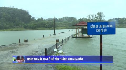 ATGT vì bình yên cuộc sống: Nguy cơ mất ATGT ở hồ Yên Thắng khi mưa bão