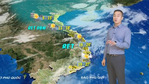 Bản tin Dự báo thời tiết mới nhất ngày - 08/01/2021