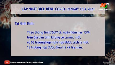 Cập nhật Covid-19 ngày 13.04