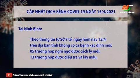 Cập nhật Covid-19 ngày 15.4