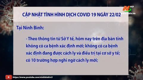 Cập nhật COVID-19 ngày 22/02/2021