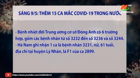 Cập nhật COVID-19 Sáng ngày 09/5/2021