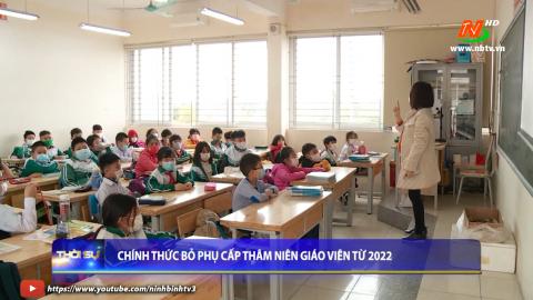 Chính thức bỏ phụ cấp thâm niên  giáo viên từ 2022