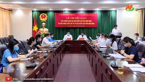 Chuyển giao Văn phòng Đoàn Đại biểu Quốc hội tỉnh về UBND tỉnh.