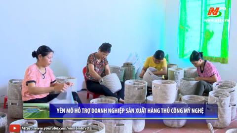 Công nghiệp và Thương mại: Huyện Yên Mô hỗ trợ Doanh nghiệp sản xuất hàng thủ công mỹ nghệ.