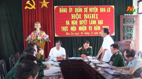 Đảng ủy quân sự huyện Hoa Lư ra nghị quyết lãnh đạo nhiệm vụ năm 2021
