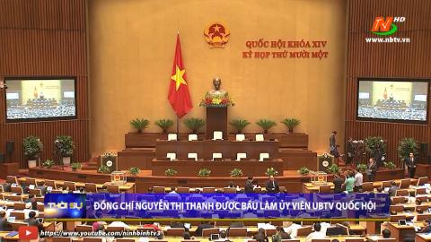 Đồng chí Nguyễn Thị Thanh được bầu làm Ủy viên UBTV Quốc hội