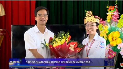 Gặp gỡ quán quân đường lên đỉnh Olympia 2020 - Nguyễn Thị Thu Hằng