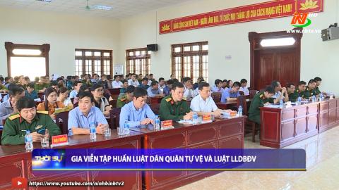 Gia Viễn tập huấn dân quân tự vệ và luật LLDBĐV