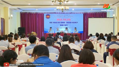 Hội nghị đối thoại Hải quan - Doanh nghiệp năm 2021