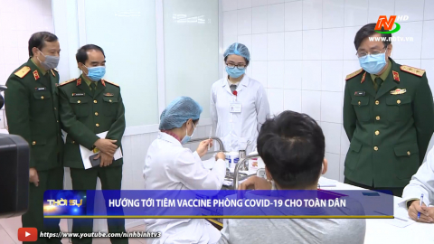 Hướng tới tiêm Vaccine phòng Covid -19 cho toàn dân