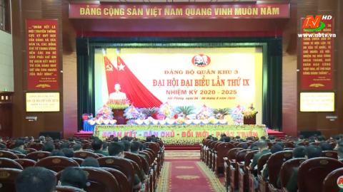 Khai mạc Đại hội đại biểu Đảng bộ Quân khu 3 lần thứ IX