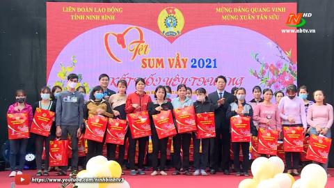 Liên đoàn lao động Tỉnh tổ chức Tết sum vầy năm 2021