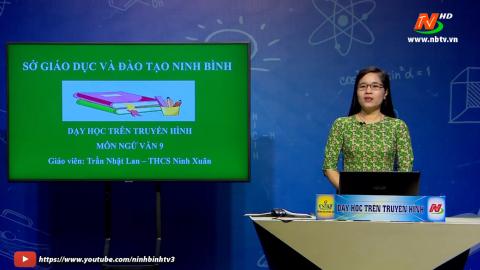 Môn Ngữ văn - Lớp 9: Những ngôi sao xa xôi (tiết 1)| Dạy học trên Truyền hình
