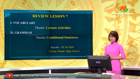 Môn Tiếng anh - Lớp 12: Theme 7: Leisure Activities & Conditional Sentenc | Dạy học trên Truyền hình