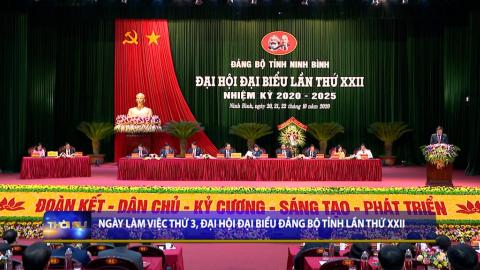 Ngày làm việc thứ 3, Đại hội Đại biểu Đảng bộ tỉnh lần thứ XXII