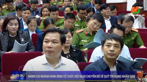 NHNN chi nhánh Ninh Bình tổ chức hội nghị chuyên đề về quỹ tín dụng nhân dân