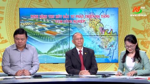 Phát triển bền vững| Ninh Bình thu hút đầu tư phát triển hạ tầng Cụm công nghiệp