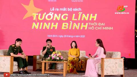 """Ra mắt bộ sách """"Tướng lĩnh Ninh Bình thời đại Hồ Chí Minh"""""""