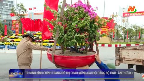 Thành phố Ninh Bình chỉnh trang đô thị chào mừng Đại Hội Đảng Bộ Tỉnh lần thứ XXII