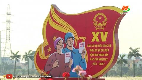 Thành phố Ninh Bình đẩy mạnh tuyên truyền trực quan phục vụ bẩu cử