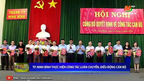 Thành phố Ninh Bình: TP. Ninh Bình thực hiện công tác luân chuyển, điều động cán bộ