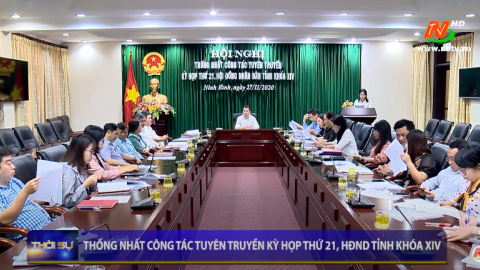 Thống nhất công tác tuyên truyền kỳ họp thứ 21, HĐND tỉnh khóa XIV