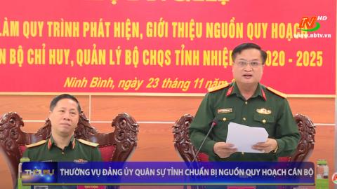 Thường vụ Đảng ủy quân sự tỉnh chuẩn bị nguồn quy hoạch cán bộ