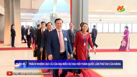 Trách nhiệm cao cả của đại biểu dự Đại hội toàn quốc lần thứ XIII của Đảng