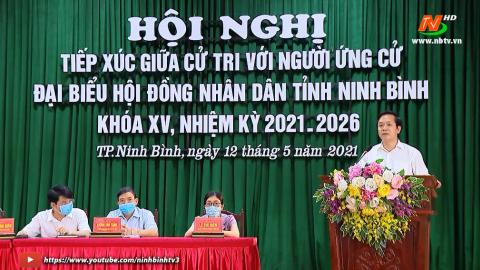 Ứng cử viên đại biểu HĐND tỉnh khóa XV,  đơn vị bầu cử số 1 TXCT Thành phố Ninh Bình