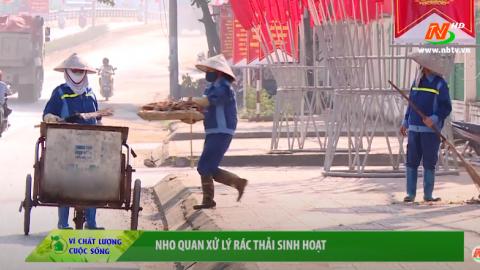 Vì chất lượng cuộc sống: Nho Quan xử lý rác thải sinh hoạt