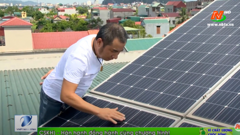 Vì chất lượng cuộc sống: Sử dụng điện năng lượng mặt trời - Bảo vệ môi trường sống